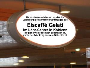 Das Bild zeigt die Konturen des Firmenschildes des Eiscaffé Gelati im Löhr-Center in Koblenz
